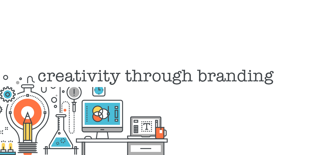 Creativity Through Branding